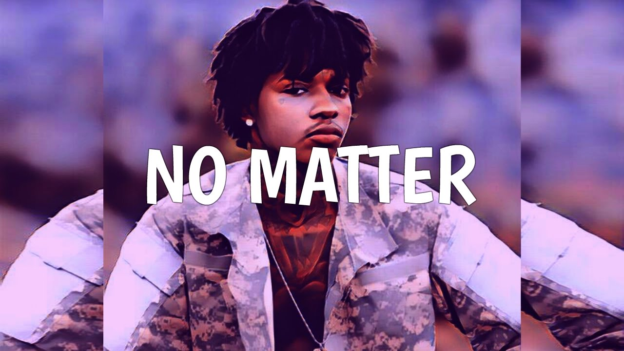 [FREE] SahBabii Type Beat 2017 - 'No Matter'