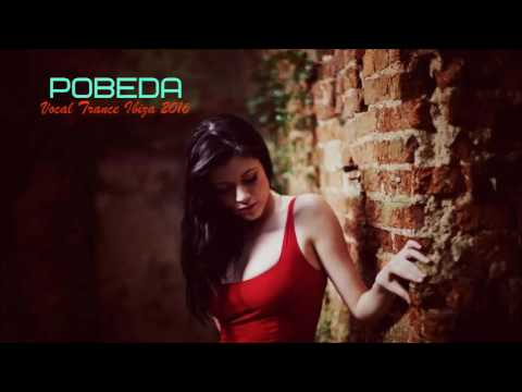 Vocal Trance Ibiza Full HD 2016 The best  vocal !