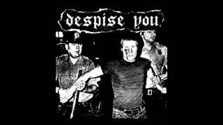 Despise You/Stapled Shut Split 7""