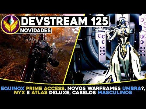 Equinox Prime Access (2 Armas Prime), + Warframes Umbra?, Cabelos, Nyx/Atlas Deluxe | Devstream 125 thumbnail