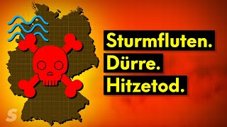 So gefährlich wird der Klimawandel in Deutschland
