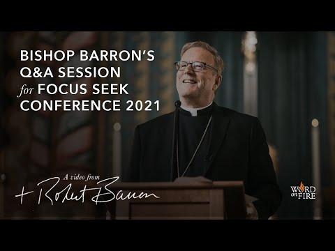 Bishop Barron's Q&A Session for FOCUS SEEK Conference 2021