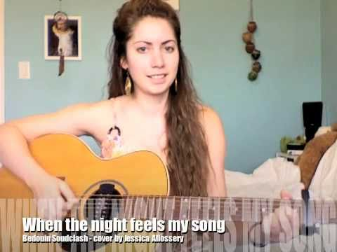 Bedouin Soundclash - When the night feels my song (cover by Jessica Allossery)