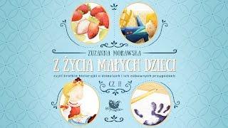 Z ŻYCIA MAŁYCH DZIECI CZ. 2 – Bajkowisko.pl – słuchowisko – bajka dla dzieci (audiobook)