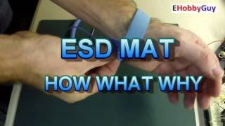 ESD MAT, HOW WHAT WHY