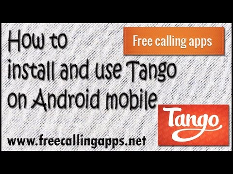 How To Install Tango On Android Mobile