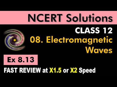 Class 12 Physics NCERT Solutions | Ex 8.13 Chapter 8 | Electromagnetic Waves by Ashish Arora