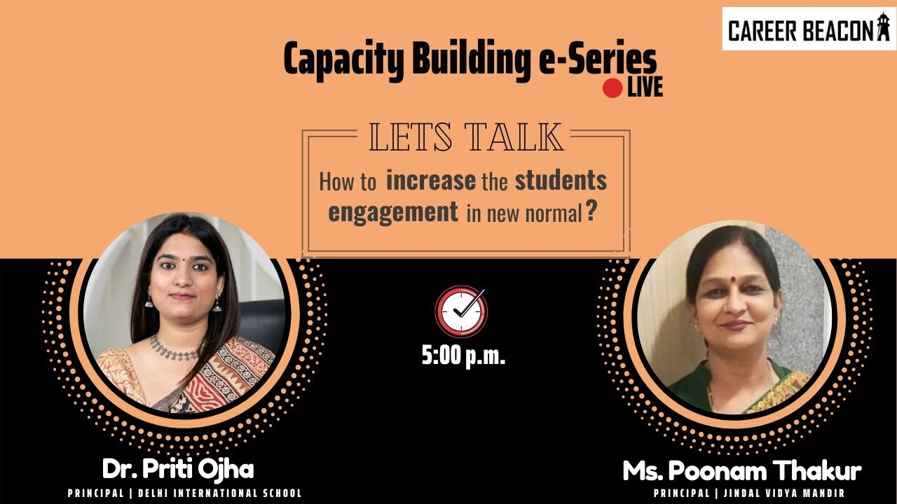 DAY 3 | Capacity Building e-Series | How to increase the students engagement in new normal