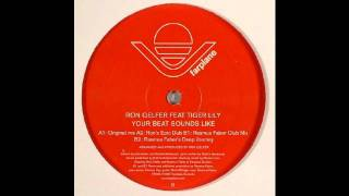 Ron Gelfer feat Tiger Lily - Your Beat Sounds Like (Original Mix) [HQ]