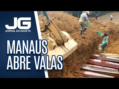 Manaus Abre Valas Comuns Para Enterrar Mortos Da Covid-19