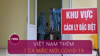 Covid-19 25/3: Thêm 7 ca mới, 1 ca là bác sĩ | VTC Now