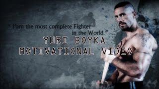 YURI BOYKA - Motivational Video [2015] (☆ Film Star ☆)