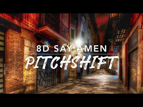 8D Say Amen Saturday Night — Panic! At The Disco | PitchShift