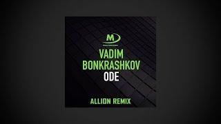 Vadim Bonkrashkov - ODE (Allion Remix) Free Download mp3