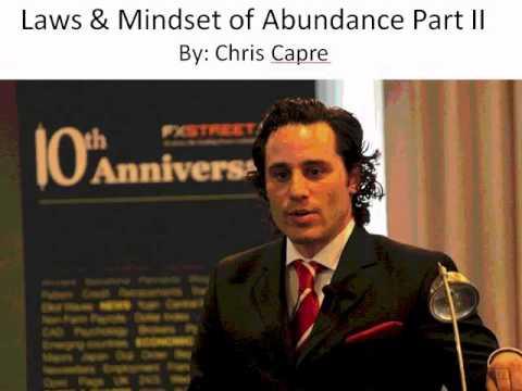 Chris Capre: The Laws And Mindset Of Abundance - Part II
