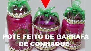 POTE FEITO DE GARRAFA DE CONHAQUE