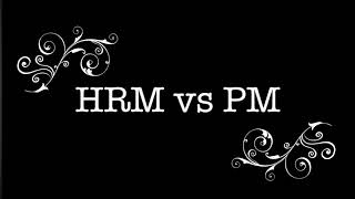 Differences between Human Resource Management vs Personnel Management