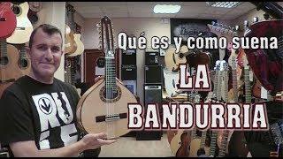 LA BANDURRIA, Qué es y cómo suena [TUTORIAL]