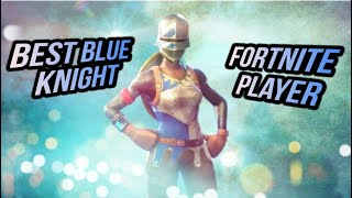 Best Blue Knight Fortnite Player... OG Skins (Season 7)