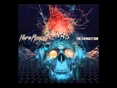 Papa Roach- The Connection [FULL ALBUM] HQ