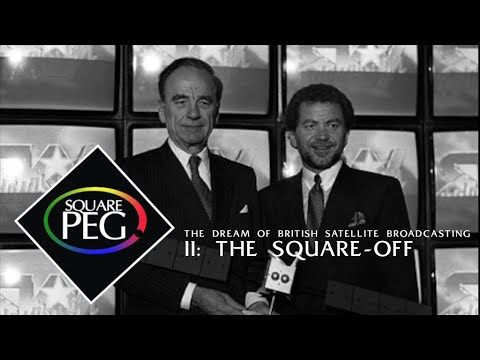 Download Square Peg: the Dream of British Satellite Broadcasting - Episode Two