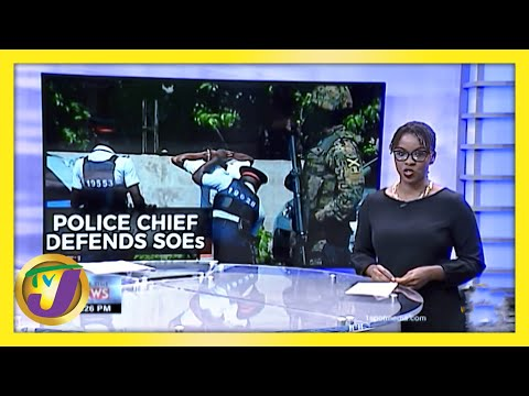 Jamaica's Police Chief Defends SOEs | TVJ News