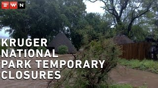 Various roads and camps around the Kruger National Park have been temporarily closed since Monday due to heavy rainfall in the area.