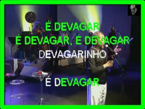 VIDEO KARAOKE MARTINHO DA VILLA É DEVAGAR