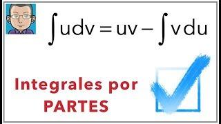Fórmula de Integración por PARTES demostrada fácil fácil fácil
