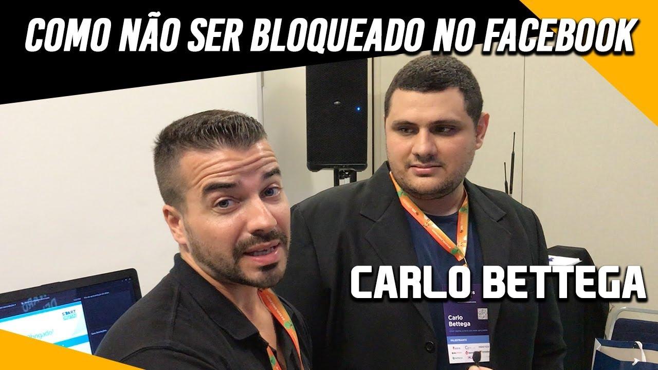 ⛔ Dicas para Não Ser Bloqueado no Facebook | Entrevista com Carlo Bettega