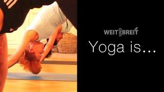 weit und breit // Yoga is…