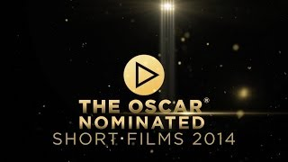 OSCAR SHORTS Trailer | New Release 2014