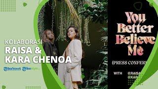 Download Kolaborasi dengan Kara Chenoa, Raisa Rilis Lagu Baru Bertajuk 'You Better Believe Me'