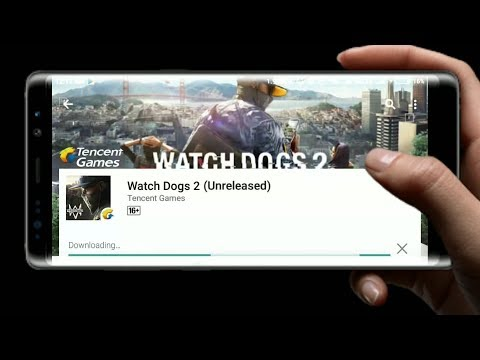 Watch Dogs 2 On Android By Tencent Games Is Here