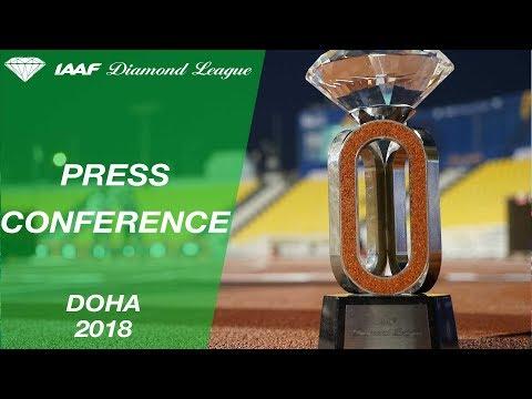 Doha 2018 Press Conference - IAAF Diamond League