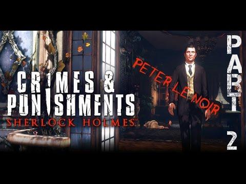 [FR] Sherlock Holmes, Crimes ans Punishments - Part 2 - Peter le Noir