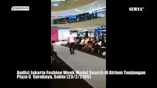 BEGINILAH SUASANA AUDISI JAKARTA FASHION WEEK MODEL SEARCH DI SURABAYA