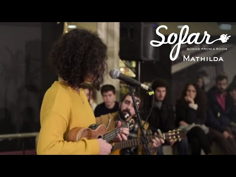 Mathilda - Two Words Can't Make The World Go Right | Sofar Porto