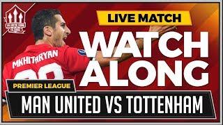 Manchester United vs Tottenham Hotspur LIVE Stream Watchalong