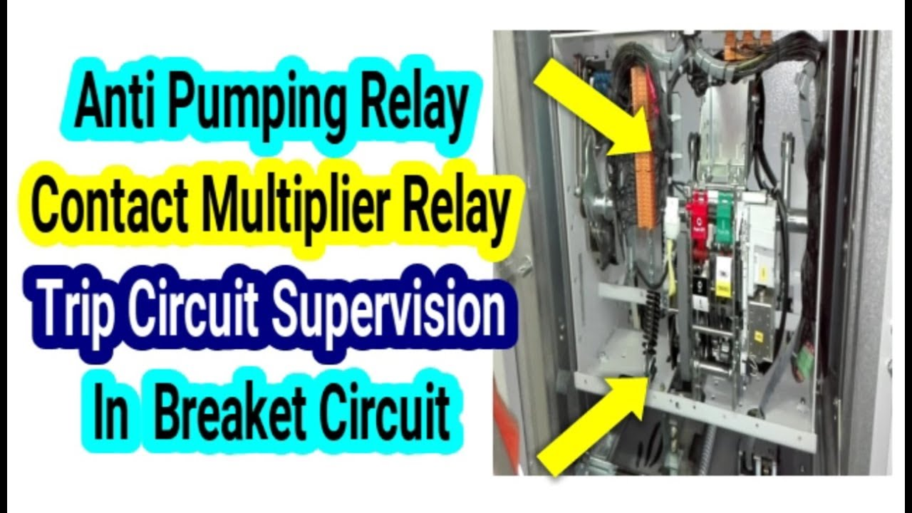 What Is Anti Pumping Relay Trip Circuit Supervision Electrical Quiz Breaker Contact Multiplier
