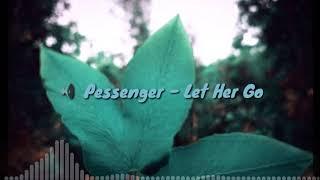 Pessenger - Let Her Go