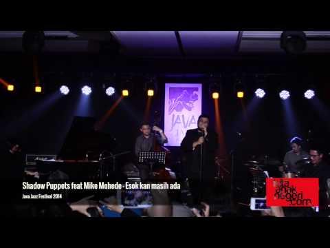 Shadow Puppets feat. Mike Mohede - Esok Kan Masih Ada Java Jazz 2014