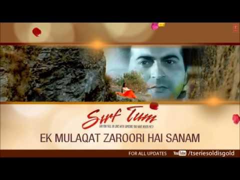 Ek Mulaqat Zaroori Hai Sanam Full Song Audio   Sirf...