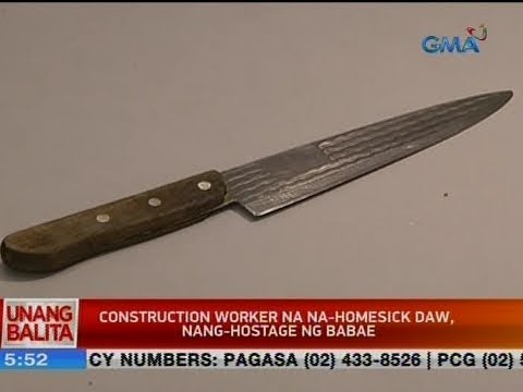 UB: Construction worker na na-homesick daw, nang-hostage ng