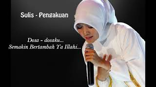 Download lagu Sulis Pengakuan MP3