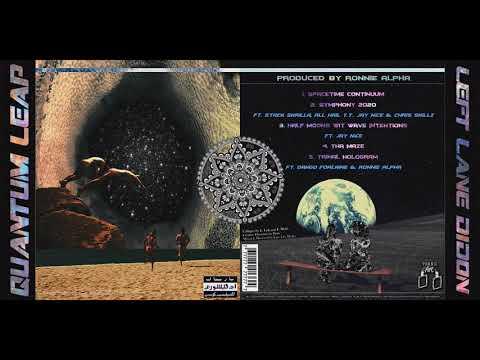 Left Lane Didon & Ronnie Alpha - Quantum Leap (Full EP)