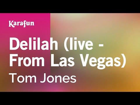 Karaoke Delilah (Live - From Las Vegas) - Tom Jones *