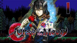 MOONLIGHT TEMPTATION | Bloodstained: Curse Of The Moon #1 [VETERAN]