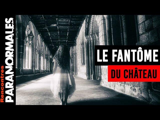 Enquête Paranormale : Le Fantômes du Château !