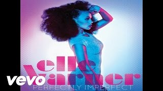 Elle Varner - Not Tonight (Audio)